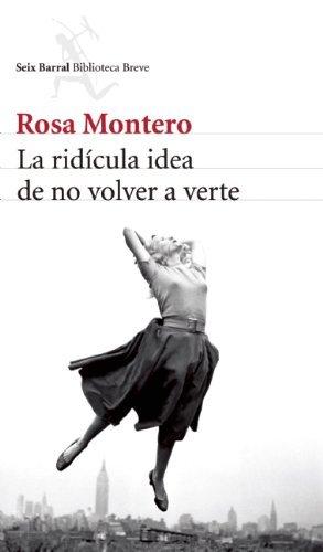 9789584235701: La Ridicula Idea De No Volver A Verte
