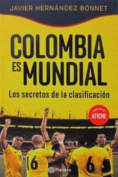 Colombia Es Mundial: Javier Hern?ndez Bonnet