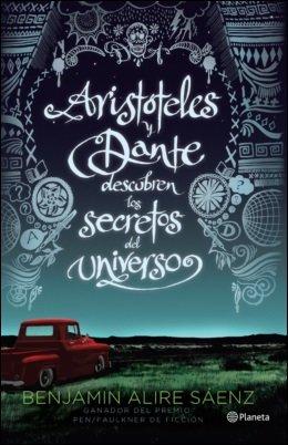 9789584245076: Aristoteles y Dante descubren los secretos del uni