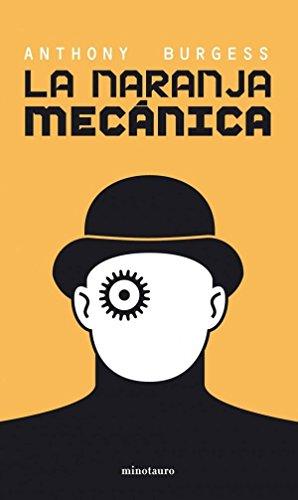 9789584247766: LA NARANJA MECANICA