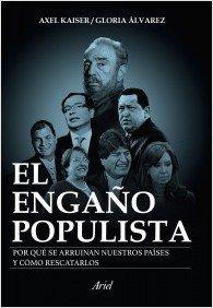 9789584250964: El engaño populista