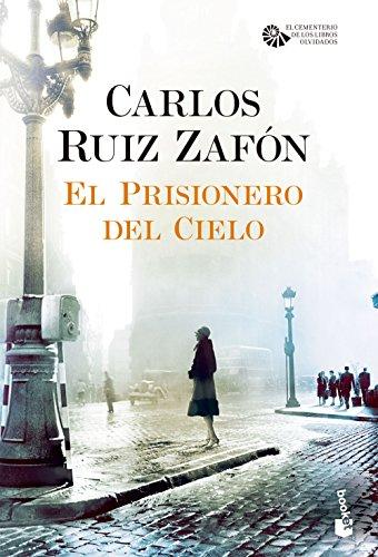 El Prisionero del Cielo: Carlos Ruiz Zafon