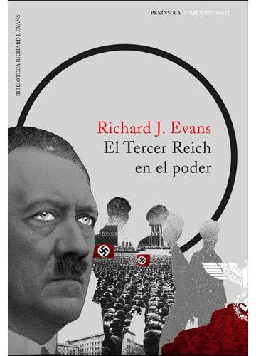 La llegada del Tercer Reich: Evans, Richard J.