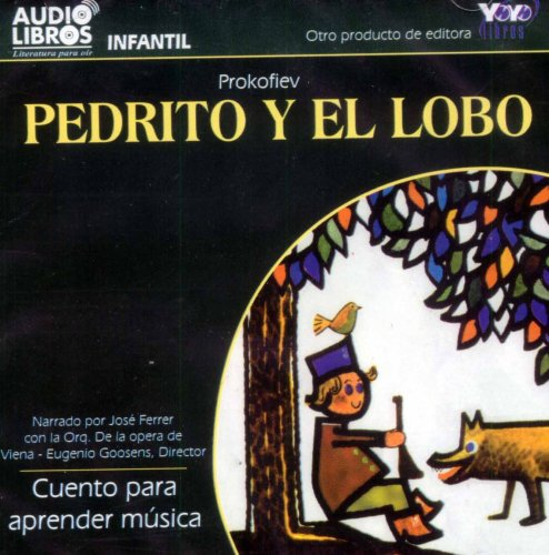 9789584301482: Pedrito y El Lobo Cuento para aprender musica