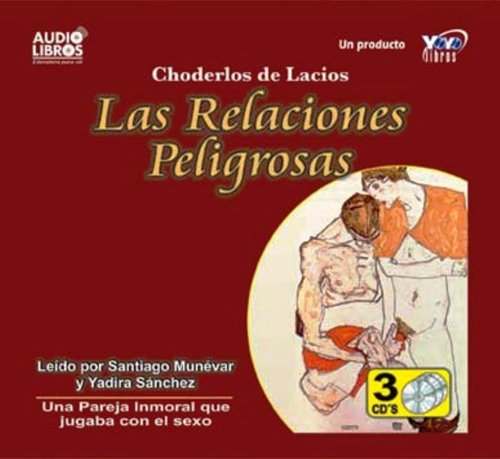 DANGEROUS RELATIONS (Spanish Edition) (9584301853) by CHODERLOS DE LACLOS
