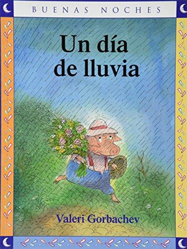 9789584500540: Un dia de lluvia / A rainy day (Spanish Edition)