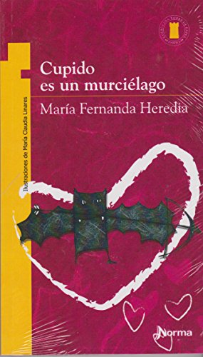 9789584502483: Cupido Es un Murcielago (Spanish Edition)