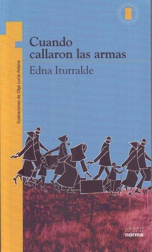 9789584502490: Cuando callaron las armas/ When the Guns Arrived