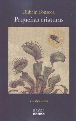 9789584503022: Pequenas criaturas/ Little Creatures (La Otra Orilla)