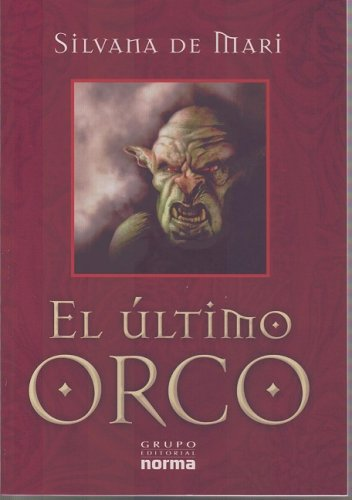 9789584503268: El Ultimo Orco (Spanish Edition)