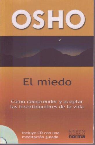 9789584504524: El Miedo: Como Comprender y Aceptar las Incertidumbres de la Vida [With CD] (Spanish Edition)