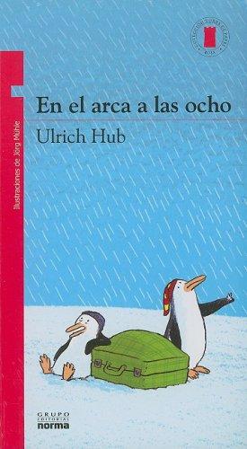 9789584506108: En el Arca A las Ocho (Spanish Edition)