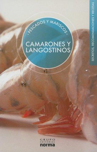 9789584506153: Camarones y Langostinos (Pescados Y Mariscos/ Fish and Seafood) (Spanish Edition)
