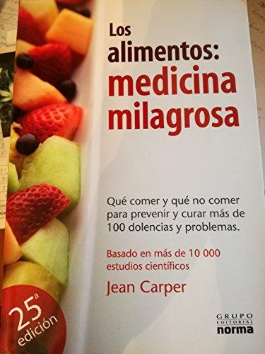 ALIMENTOS MEDICINA MILAGROSA, LOS: Carper, Jean