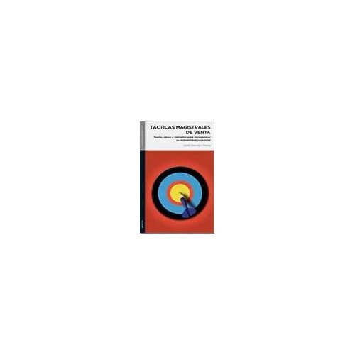 9789584509222: TACTICAS MAGISTRALES DE VENTA(Vertic