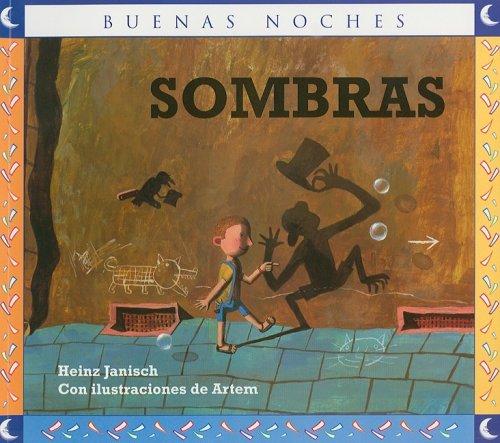 Sombras/ Shades (Buenas Noches/ Good Night) (Spanish Edition): Heinz Janisch