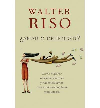 9789584510433: Amar O Depender