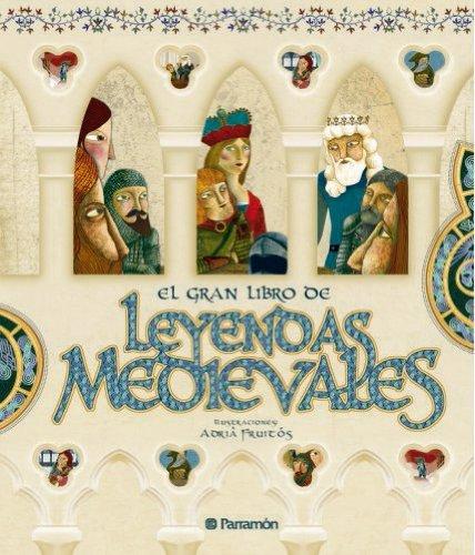 9789584511010: GRAN LIBRO DE LEYENDAS MEDIEVALES