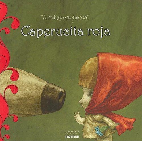 Caperucita Roja/ Little Red Riding Hood (Cuentos: Charles Perrault