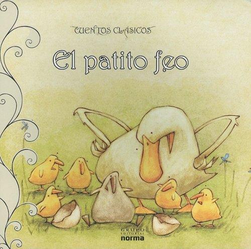 9789584512192: Patito Feo/ Ugly duckling (Cuentos Clasicos) (Spanish Edition)