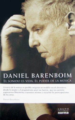 El sonido es vida/ Sound is Life: Daniel Barenboim