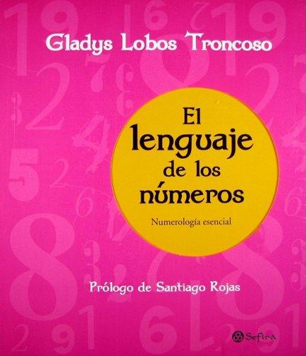 9789584513342: El lenguaje de los numeros / The Language of Numbers: Numerologia Esencial (Spanish Edition)