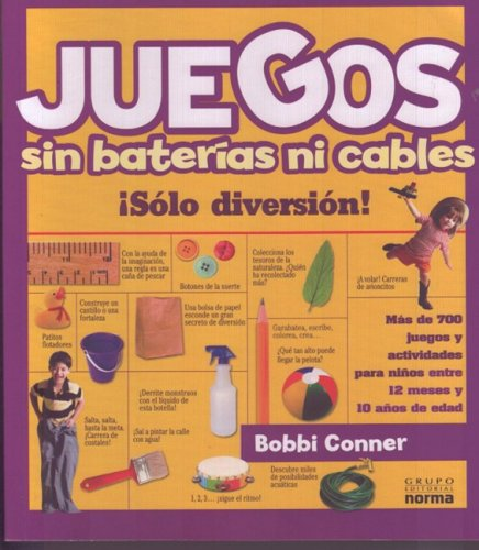 Juegos sin baterias ni cables/ Games Without Batteries or Cables (Spanish Edition): Conner, Bobbi