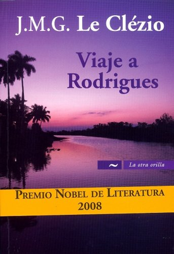 Viaje a Rodrigues/ Travel to Rodrigues (La: Jean-Marie Gustave Le