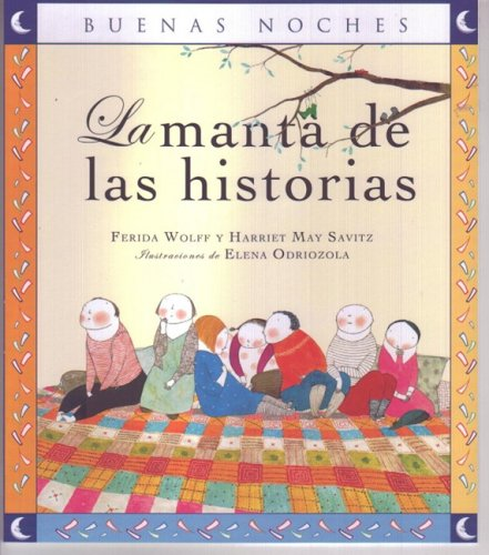 9789584516695: La manta de las historias/ The Histories of the Throw (Buenas Noches) (Spanish Edition)
