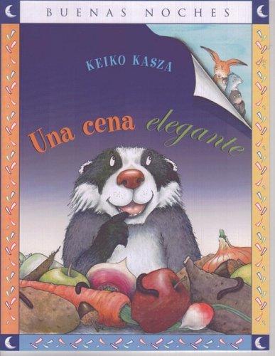 9789584517517: Una Cena Elegante = Badger's Fancy Meal (Buenas Noches) (Spanish Edition)