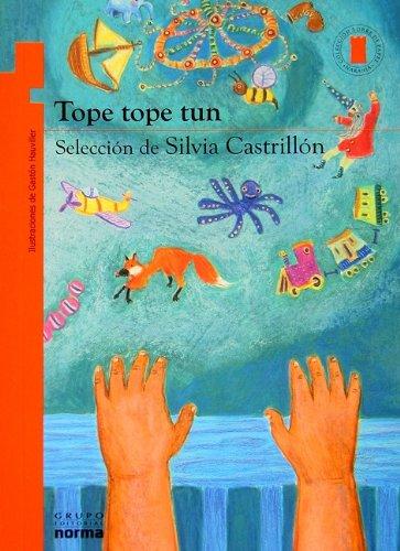 Tope tope tun (Torre de Papel) (Spanish Edition): Silvia Castrillon