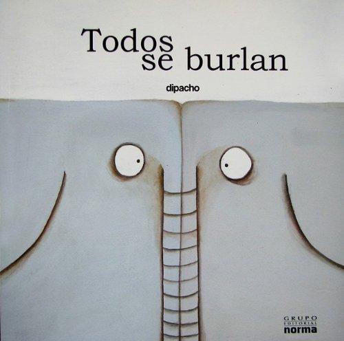 9789584518279: Todos Se Burlan (Spanish Edition)