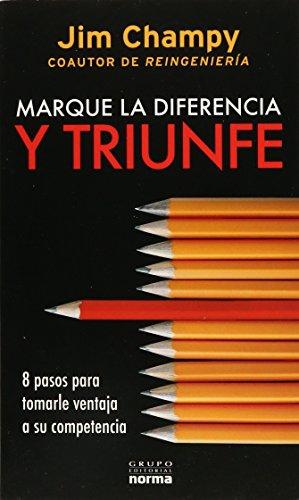 9789584519498: Marque La Diferencia Y Triunfe