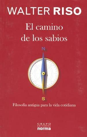 9789584520081: CAMINO DE LOS SABIOS, EL