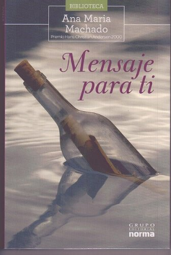 9789584520463: Mensaje para ti/ Message for you (Zona Libre/ Free Zone) (Spanish Edition)