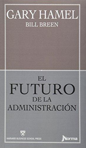 El Futuro De La Administración Tapa Rustica
