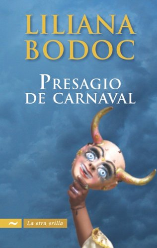 Presagio de carnaval / Carnival Omen (La Otra Orilla / the Other Side) (Spanish Edition):...