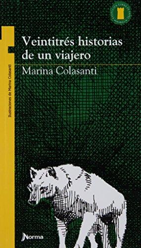 Veintitrés historias de un viajero: COLASANTI, MARINA