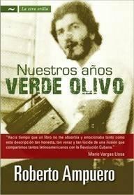 9789584526335: Nuestros anos verde olivo (La Otra Orilla)
