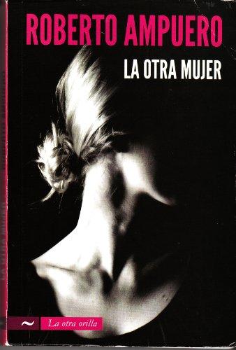 9789584526809: La otra mujer (otra orilla)