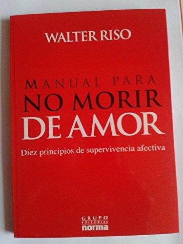 9789584528179: manual para no morir de amor