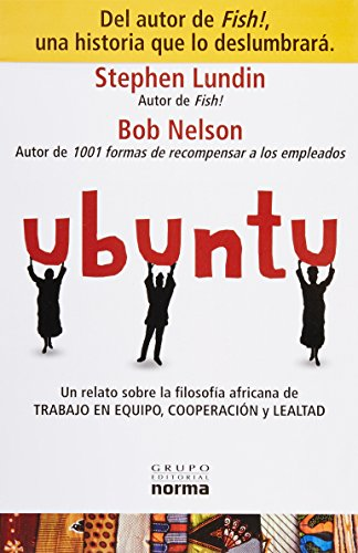 9789584528193: UBUNTU: Una Ideologia Sudafricana Enfocada En La Lealtad De Las Personas / South African Ideology Focusing on People's Loyalty (Spanish Edition)