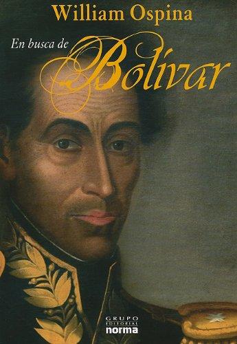 9789584529084: En busca de Bolívar (Spanish Edition)
