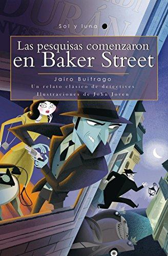 9789584529404: Las pesquisas comenzaron en Baker Street / The Search Began in Baker Street (Sol y luna) Spanish Edition