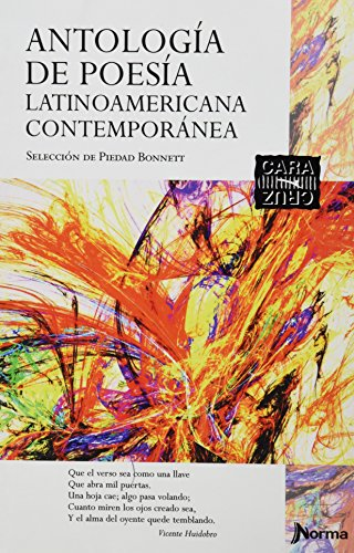 9789584529893: Antología de Poesía Latinoamericana Contemporánea (Cara y Cruz) (Spanish Edition)