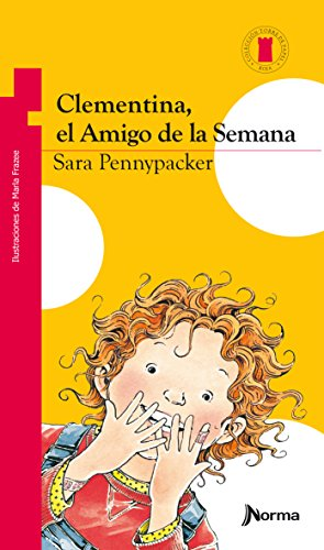 9789584531858: Clementina, el Amigo de la Semana = Clementine, Friend of the Week (Spanish Edition)