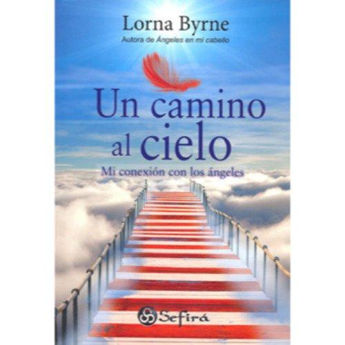 9789584531919: Un camino al cielo (Spanish Edition)