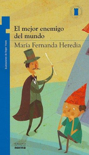 9789584532145: El mejor enemigo del mundo / The best enemy of the world (Coleccion Torre de Papel: Azul) (Spanish Edition)