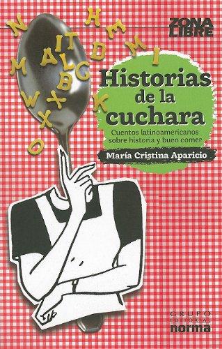 9789584532350: Historias de la cuchara / The spoon Stories (Zona Libre)