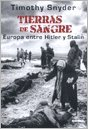9789584533715: Tierras de sangre: Europa entre hitler y stalin, grupo Norma, col